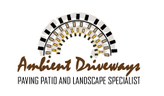 Ambient Driveways, Patios, Paving & Landscapes